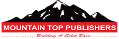 Mountain Top Publishers-Building A Solid Base